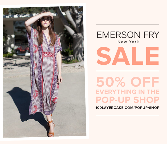 Emerson Fry Sale in the 100 Layer Cake Pop-Up Shop | Ends Wednesday August 14th at 6 PM Pacific